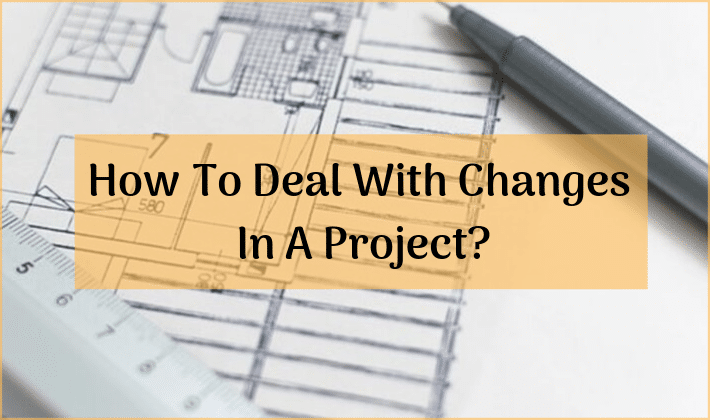 changes in a project